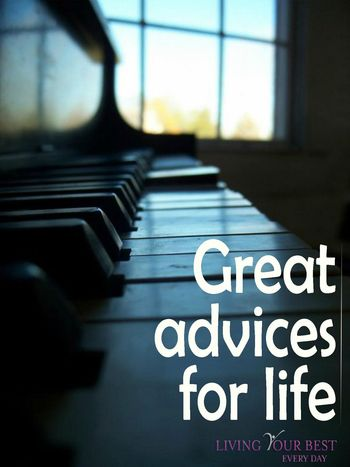 Great   Advices for Life