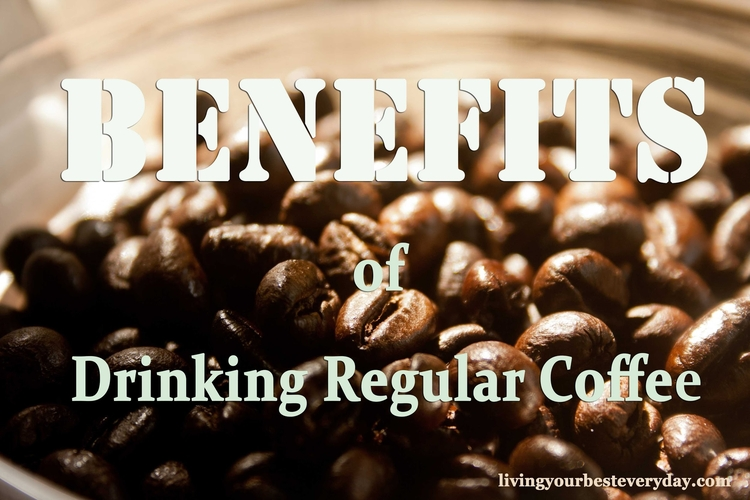 Benefits of drinking Regular coffee