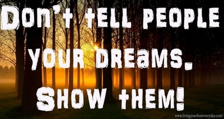 Don't tell people your dreams