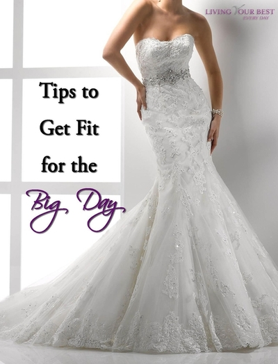 Tips to Get Fit for the Wedding Day